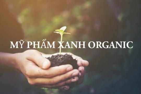 SỰ BÙNG NỔ CỦA MỸ PHẨM HỮU CƠ ORGANIC – XU HƯỚNG LÀM ĐẸP 2019