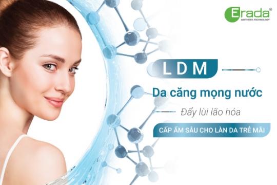Da căng mọng nước chỉ sau 1 lần dùng LDM